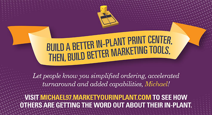 Direct Mail - Marketing Your In-Plant Front
